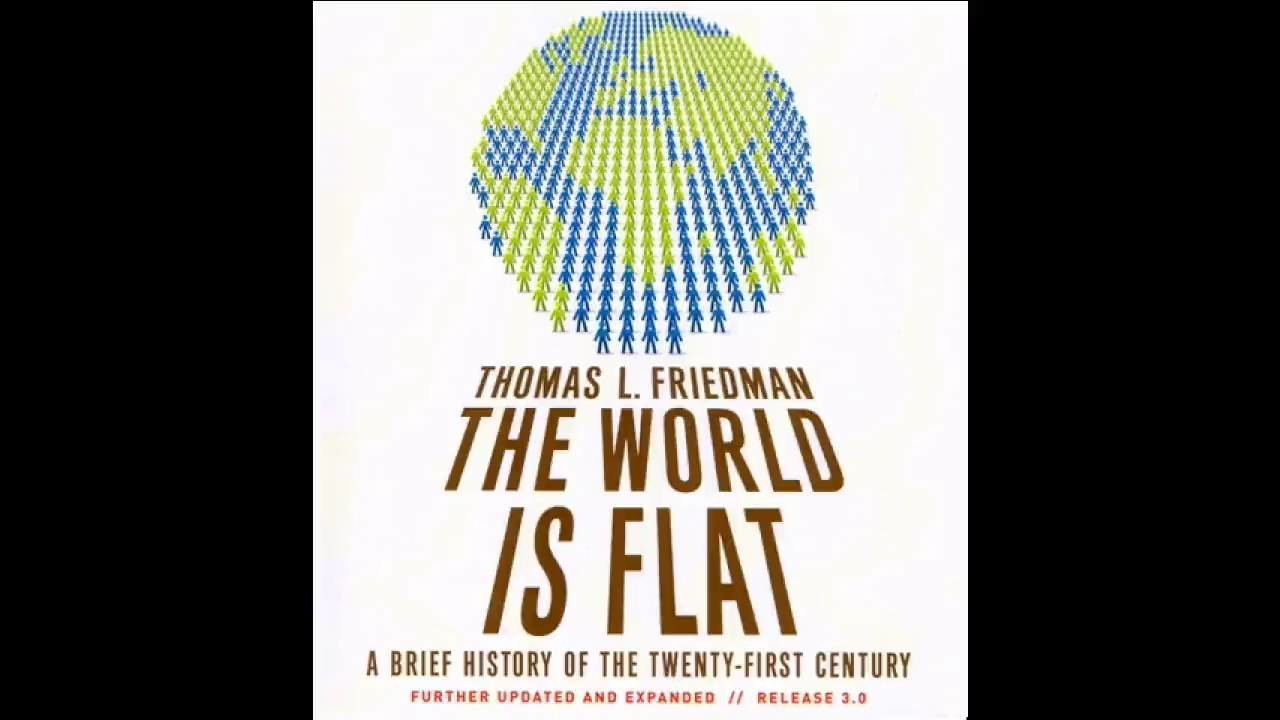 the world is flat globalization This overwhelming book succumbs to the very scope of its ambition and the topics it covers: globalization and technology author thomas friedman literally covers the.