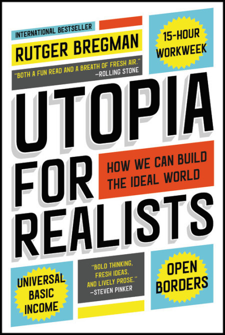 Rutger Bregman is the author of 'Utopia For Realists', published by Bloomsbury in the U.K. and by Little, Brown in the U.S.