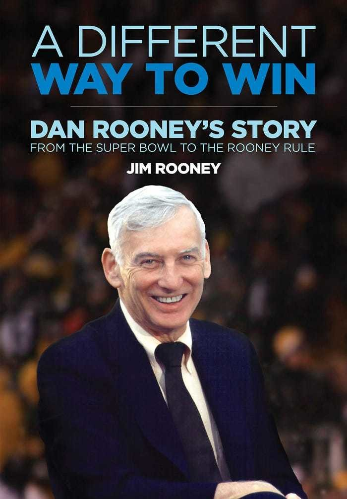 'A Different Way to Win: Dan Rooney's Story from the Super Bowl to the Rooney Rule' by Jim Rooney Barack Obama