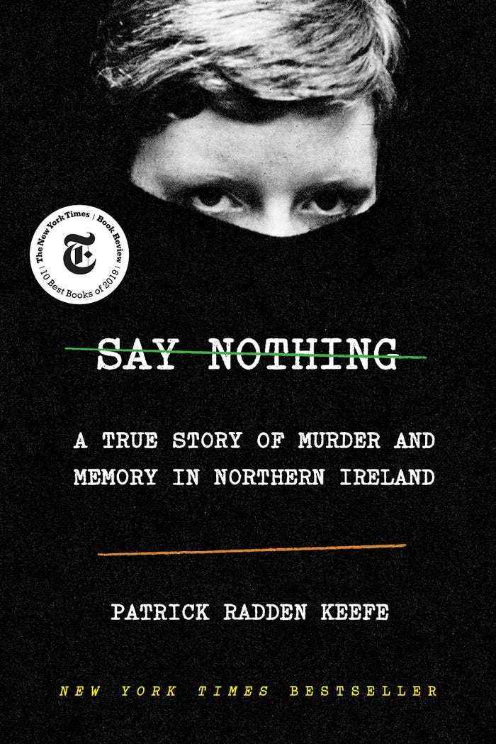 'Say Nothing: A True Story of Murder and Memory in Northern Ireland' by Patrick Radden Keefe literature book novel Barack Obama