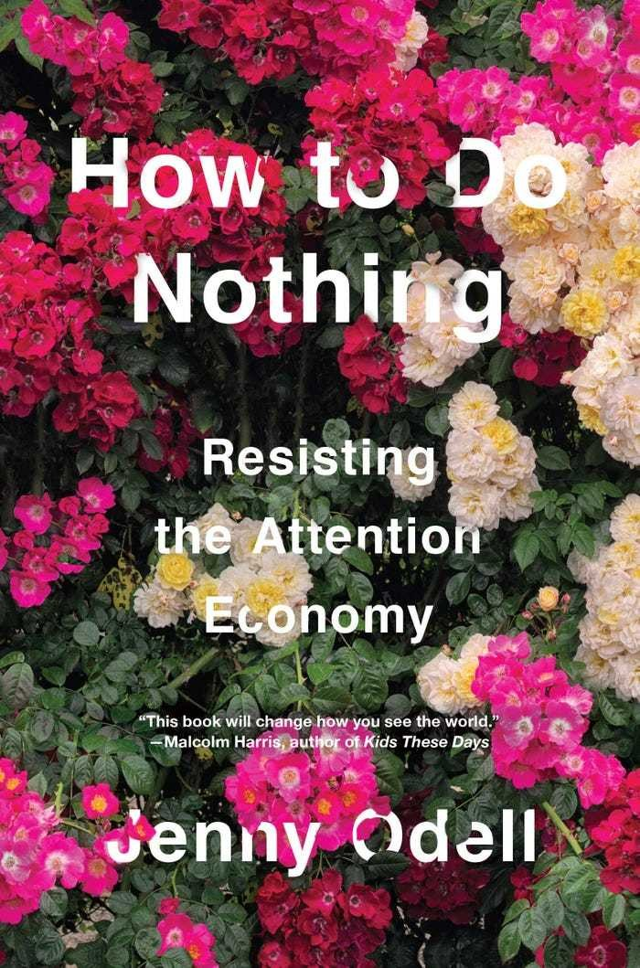 'How to Do Nothing: Resisting the Attention Economy' by Jenny Odell Barack Obama