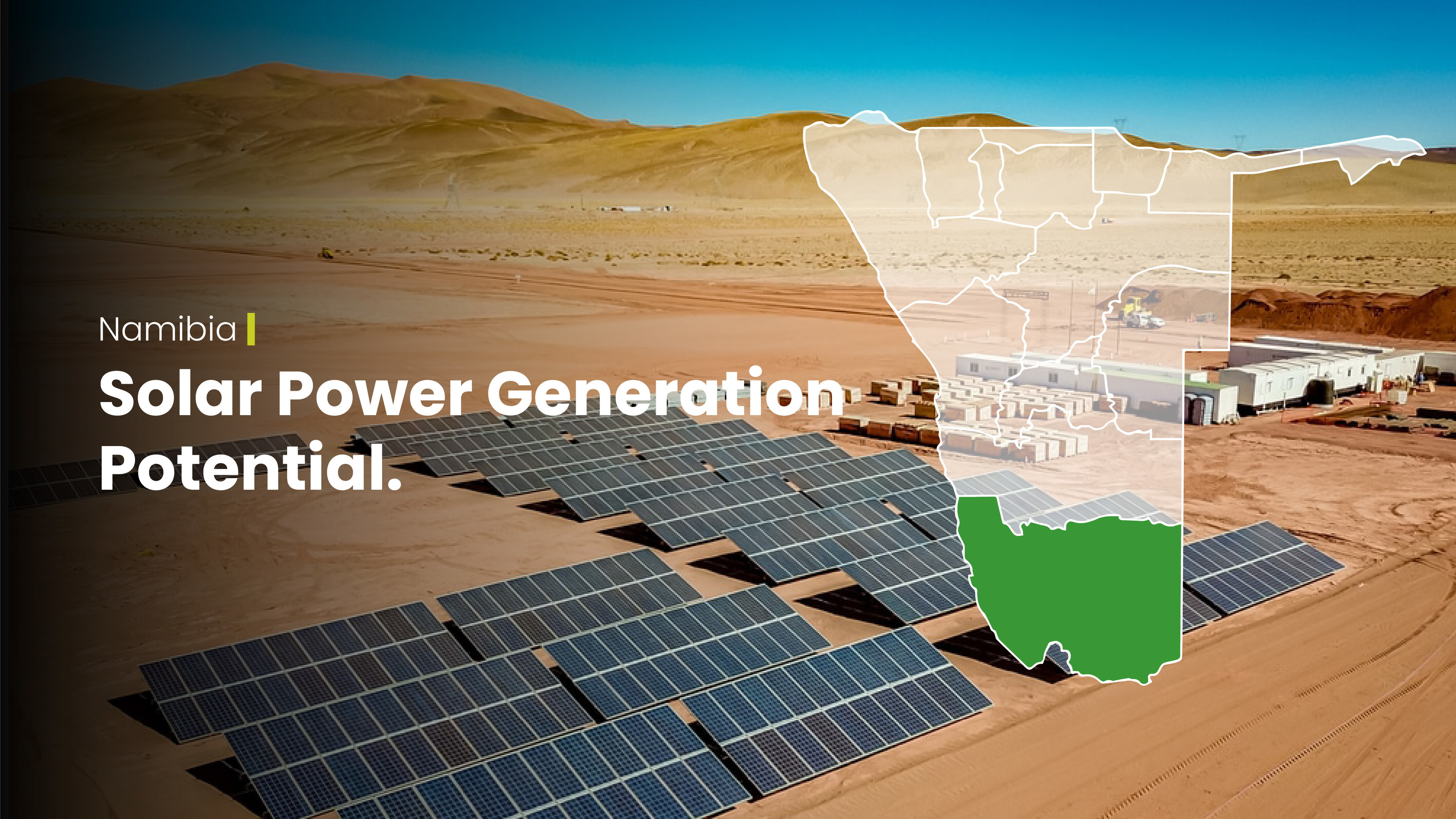 The generation of solar power will complement Namibia's available green energy portfolio
