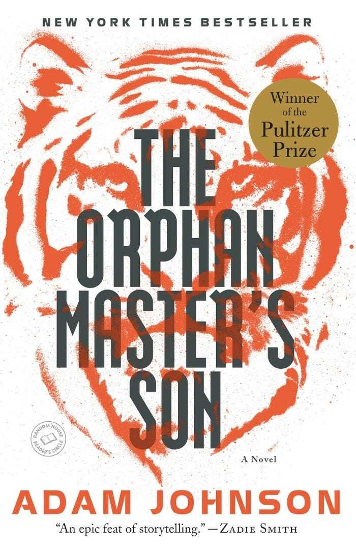 'The Orphan Master's Son' by Adam Johnson pulitzer prize book award novel literature reading Barack Obama