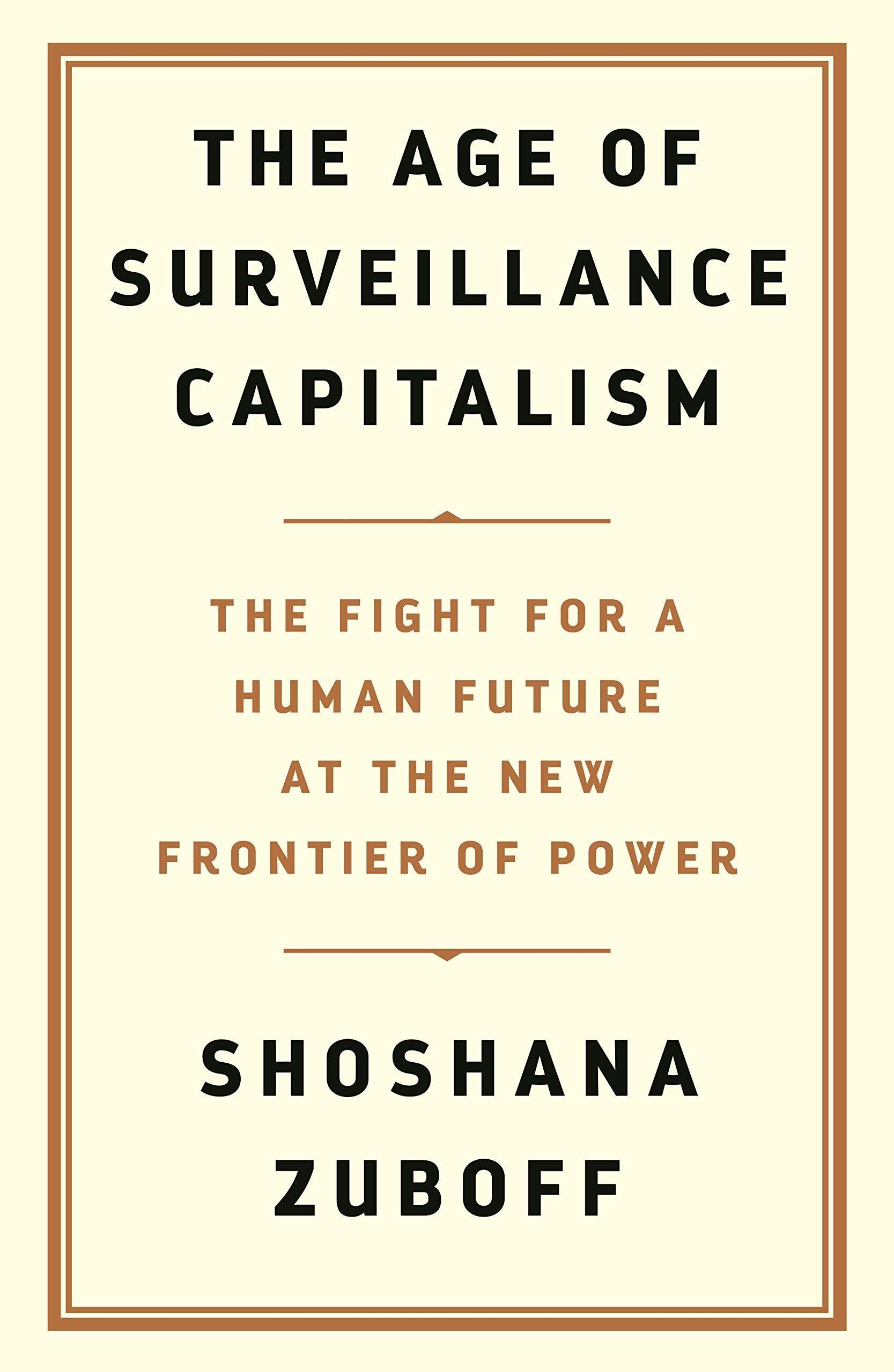 The Age of Surveillance Capitalism Shoshana Zuboff Barack Obama