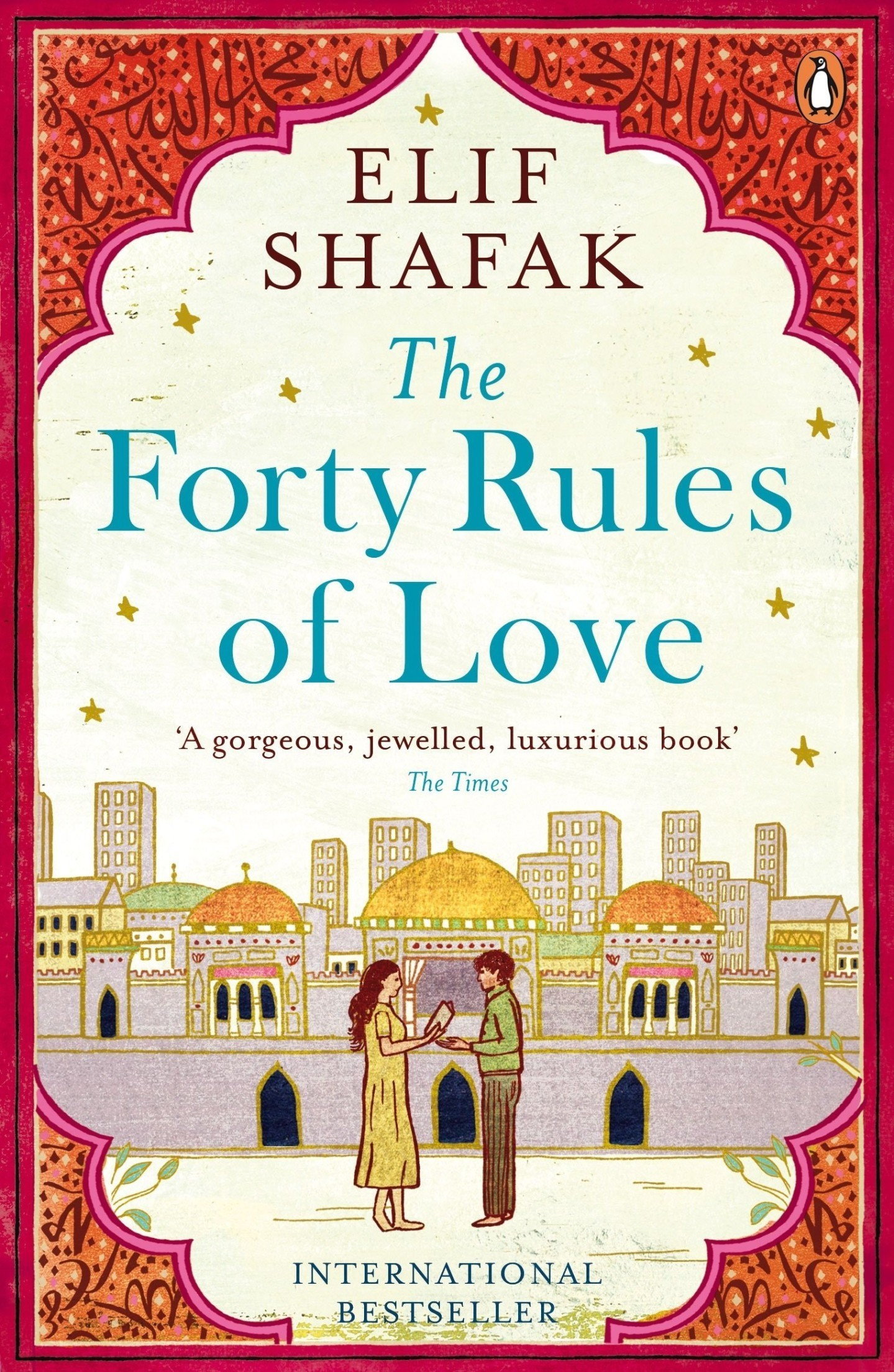 Elif Shafak's novel The Forty Rules of Love