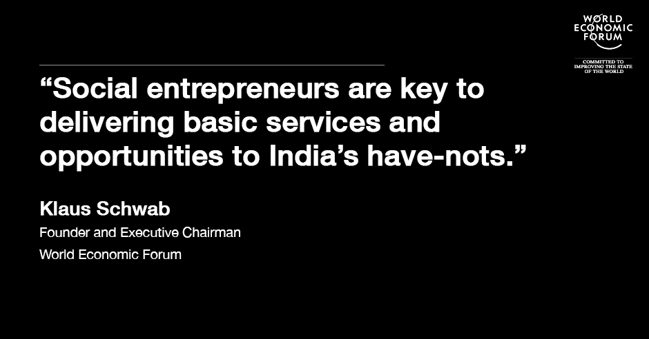151223-klaus schwab social entrepreneurs  india quote